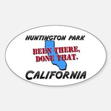 huntington park california - been there, done that