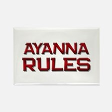 ayanna rules Rectangle Magnet