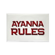 ayanna rules Rectangle Magnet (10 pack)