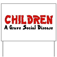 Children Social Disease Yard Sign