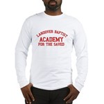 Landover Academy Long Sleeve T-Shirt