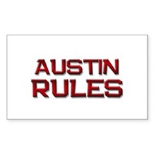 austin rules Rectangle Bumper Stickers