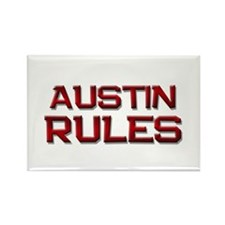 austin rules Rectangle Magnet