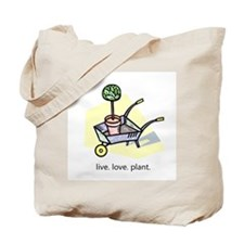 """Live. Love. Plant."" Tote Bag"