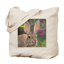 Some Bunny Loves You! Tote Bag