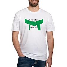 Proud to be a Green Belt Shirt
