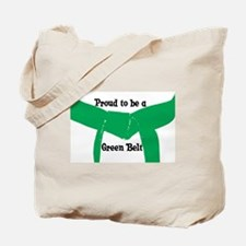 Proud to be a Green Belt Tote Bag