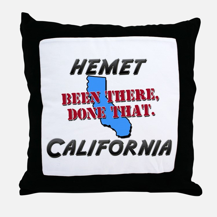 hemet california - been there, done that Throw Pil