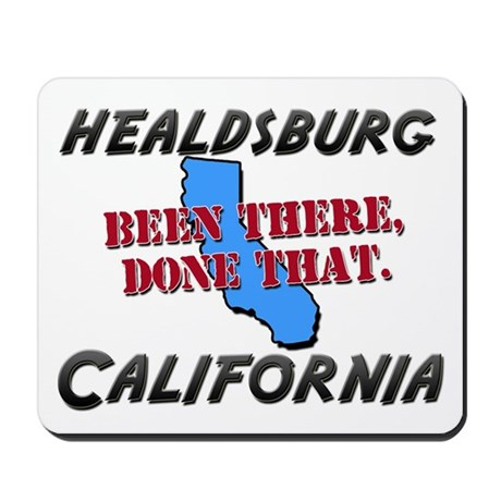 healdsburg california - been there, done that Mous
