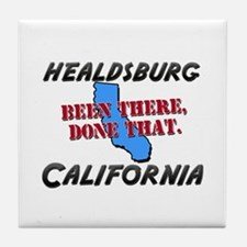 healdsburg california - been there, done that Tile