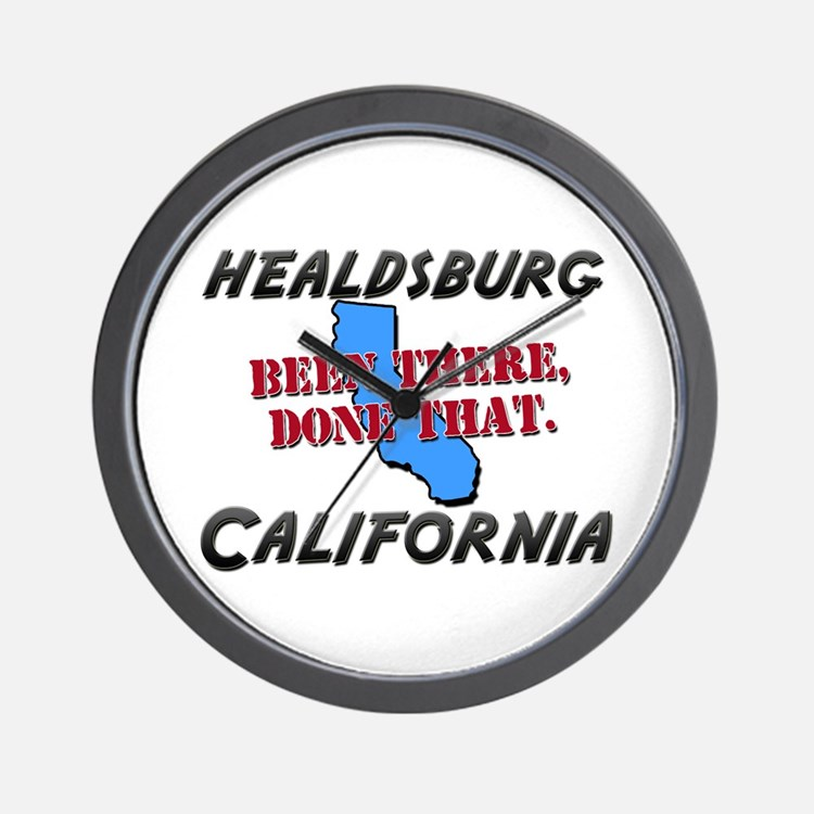 healdsburg california - been there, done that Wall