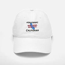 healdsburg california - been there, done that Baseball Baseball Cap