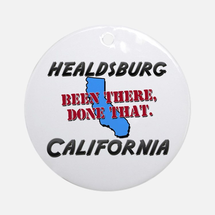 healdsburg california - been there, done that Orna