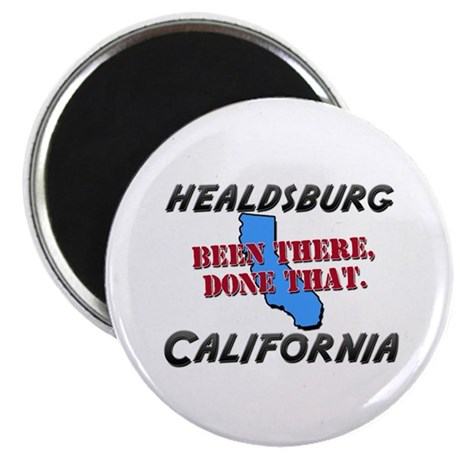 healdsburg california - been there, done that Magn