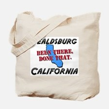 healdsburg california - been there, done that Tote