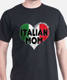 Italian Moms Rule T-Shirt