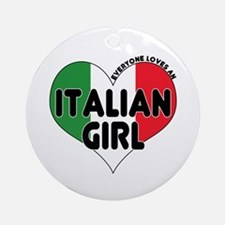 Everyone Loves an Italian Gir Ornament (Round)