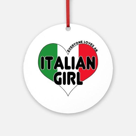 Everyone Loves an Italian Gir Ornament (Round)
