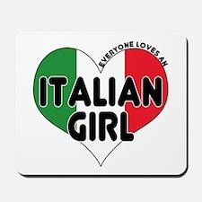 Everyone Loves an Italian Gir Mousepad