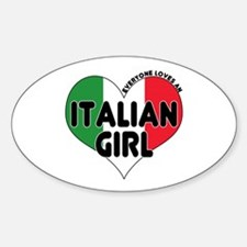 Everyone Loves an Italian Gir Oval Decal