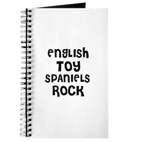 ENGLISH TOY SPANIELS ROCK Journal