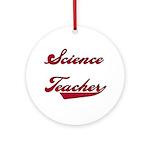 Science Teacher Ornament (Round)