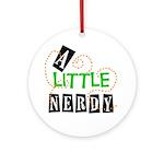 A Little Nerdy Keepsake (Round)