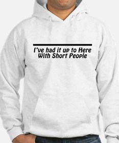 I've had it up to here With S Jumper Hoody