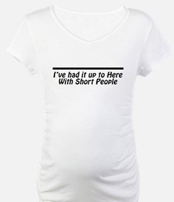 I've had it up to here With S Shirt