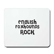 ENGLISH FOXHOUNDS ROCK Mousepad