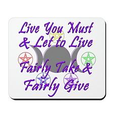 Fairly Take & Fairly Give Mousepad
