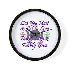 Fairly Take & Fairly Give Wall Clock