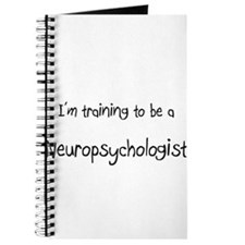 I'm training to be a Neuropsychologist Journal