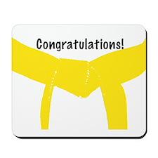 Martial Arts Yellow Belt Congratulations Mousepad
