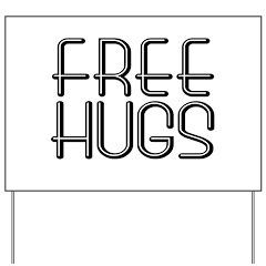 FREE HUGS Yard Sign