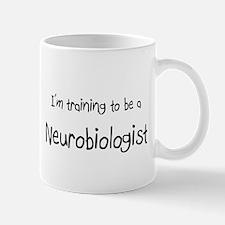 I'm training to be a Neurobiologist Mug