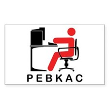 PEBKAC Rectangle Decal