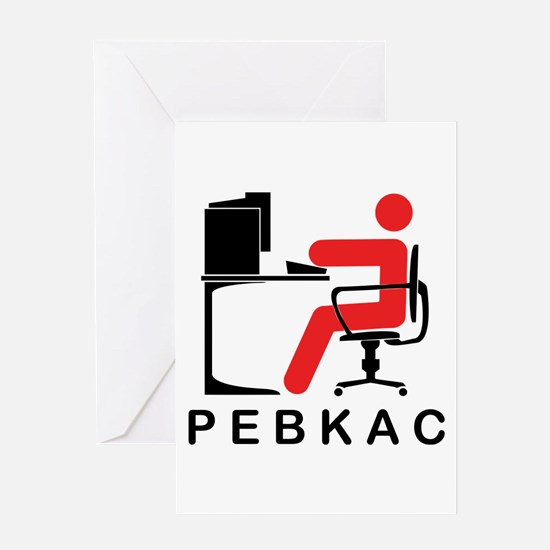 PEBKAC Greeting Card