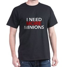 Need More Minions T-Shirt