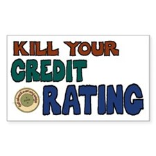 Kill Your Credit Rating 5x3 Decal
