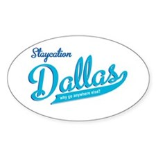 Dallas Staycation Oval Sticker