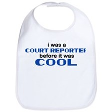 Court Reporter Before Cool Bib