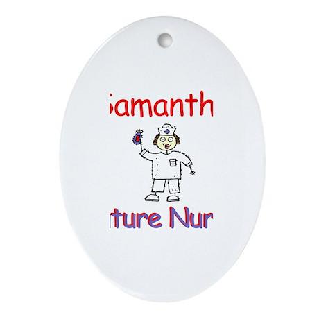 Samantha - Future Nurse Oval Ornament
