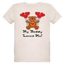 My Daddy Loves Me! T-Shirt