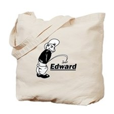 Piss on Edward Tote Bag