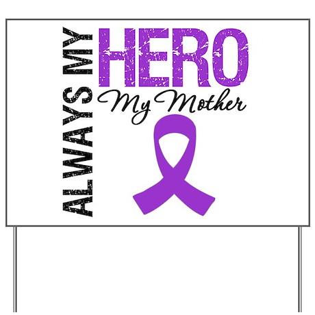 Pancreatic Cancer Mother Yard Sign