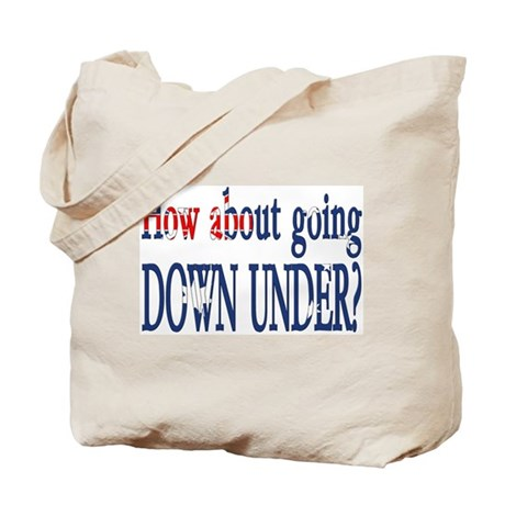How about going Down Under? Tote Bag