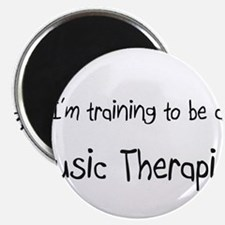 I'm training to be a Music Therapist Magnet