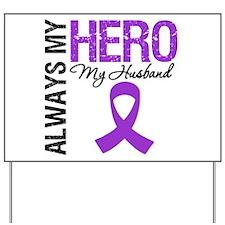 Pancreatic Cancer Husband Yard Sign
