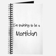 I'm training to be a Mortician Journal